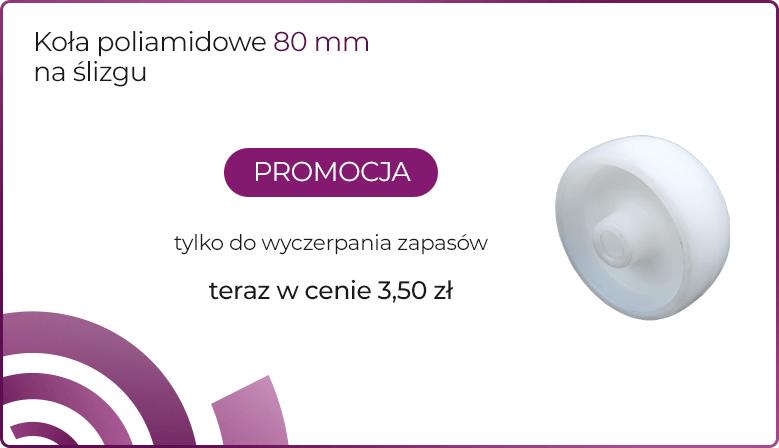Koło poliamidowe na ślizgu 80 mm - Wiko